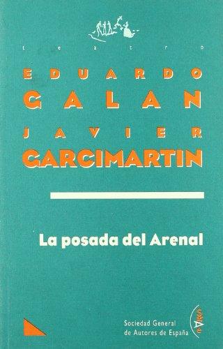 La posada del arenal: GALAN, Eduardo / GARCIMARTIN, Javier