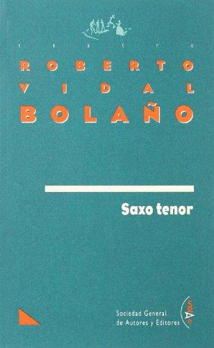 Saxo tenor: VIDAL BOLAÑO, Roberto