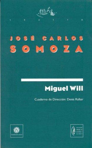 Miguel Will. Premio Miguel de Cervantes de Teatro 1997. Con un cuaderno de dirección de ...