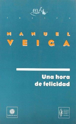 Una hora de felicidad: VEIGA, Manuel