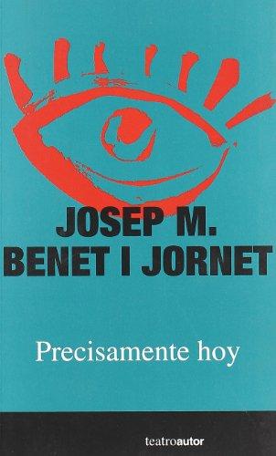 PRECISAMENTE HOY S.G.A.E: Josep M. Benet