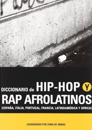 9788480484428: Diccionario De Hip-Hop y Rap Afrolatinos/ Dictionary of Hip-Hop and Afro-Latin Rap (Spanish Edition)