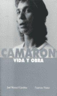 9788480484756: Camaron Vida Y Obra