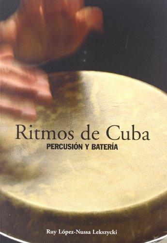 RITMOS DE CUBA: PERCUSION Y BATERIA: RUY LOPEZ-NUSSA LEKSZYCKI