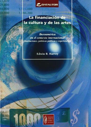 La Financiacion de la Cultura y de: Harvey, Edwin R.