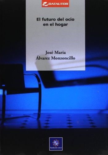 9788480486187: Futuro Del Ocio En El Hogar