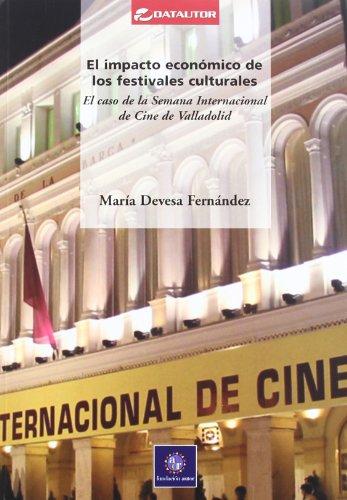 9788480487146: Impacto Economico De Festivales C