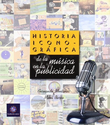 9788480487184: HISTORIA ICONOGRAFICA DE LA MUSICA EN LA PUBLICIDAD
