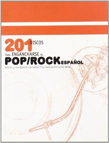9788480487207: 201 Discos Para Engancharse Al Pop/Rock Espanol (Spanish Edition)