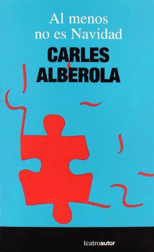 9788480487498: Al Menos No Es Navidad (Teatro (autor))