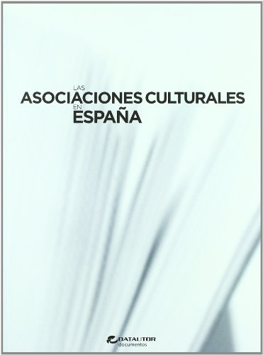 9788480487733: Las Asociaciones Culturales en Espana