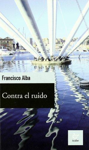 9788480535533: CONTRA EL RUIDO