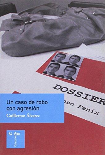9788480536592: Un Caso De Robo Con Agresión