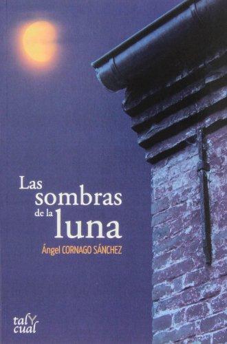 9788480536905: LAS SOMBRAS DE LA LUNA - TRABE