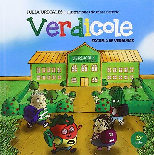 Verdicole. Escuela de verduras: Urdiales, Julia