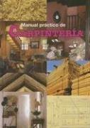 9788480551847: Manual Practico de Carpinteria (Spanish Edition)