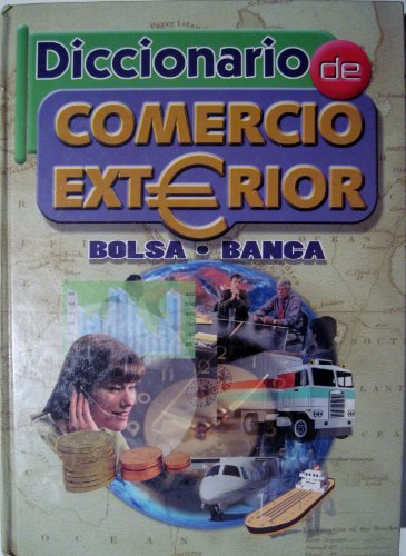 9788480553605: Diccionario de Comercio Exterior: Bolsa. Banca