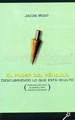 9788480555111: Poder del Pendulo, El - Descubriendo Lo Que Esta (Spanish Edition)