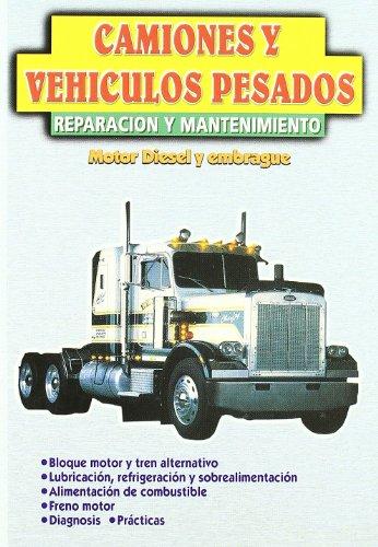 9788480557566: Camiones Y Vehiculos Pesados - Reparacion Y Mantenimiento