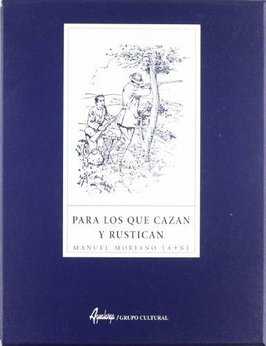 9788480558532: (kart) Para Los Que Cazan Y Rustican
