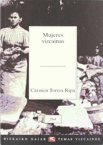 9788480561570: Mujeres vizcainas (Bizkaiko Gaiak Temas Vizcai)