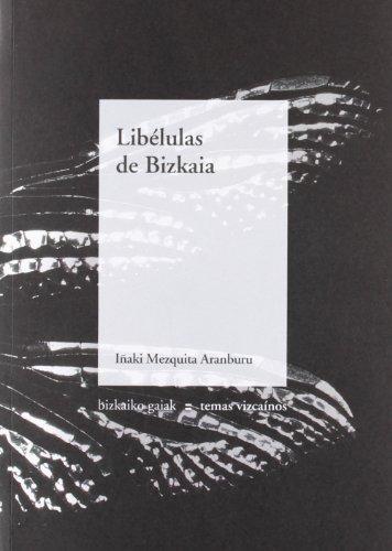 9788480563178: Libelulas de bizkaia (Bizkaiko Gaiak Temas Vizcai)