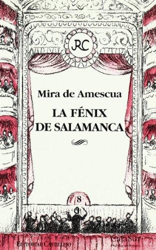 9788480580922: Fenix de Salamanca, la (Cajasur) Surteatro Nº 8