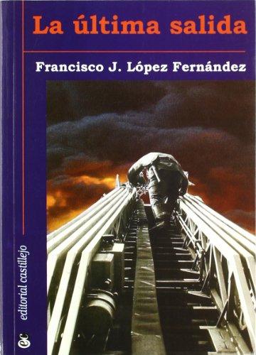 9788480581615: La Ultima Salida (Spanish Edition)