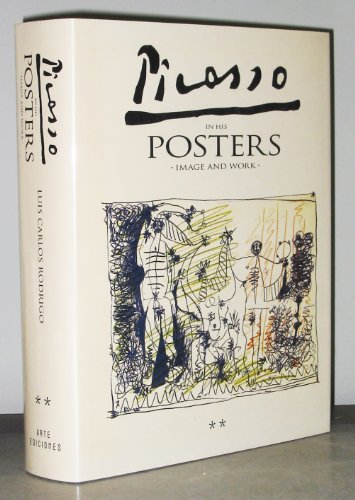Picasso in His Posters: Image and Work: Rodrigo, Luis Carlos;Picasso, Pablo
