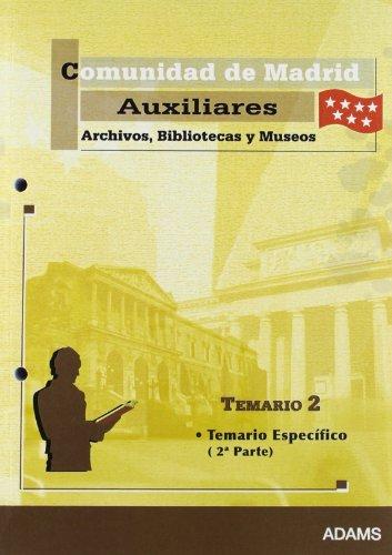 9788480618755: Temario 2 Auxiliar de Archivos, Bibliotecas y Museos de la Comunidad de Madrid