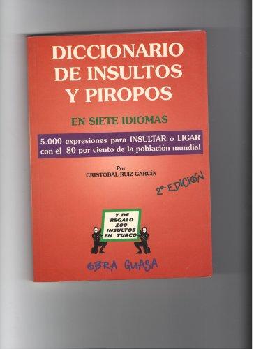9788480620062: Diccionario de insultos y piropos en cinco idiomas