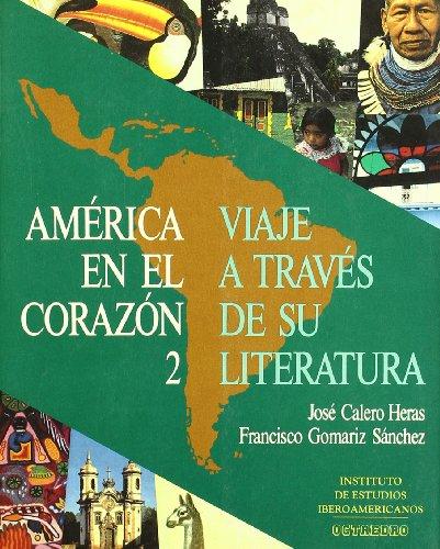 America En El Corazon (Hardback): José Calero Heras