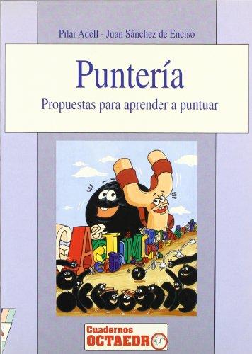 9788480630405: Punteria - Propuestas Para Aprender a Puntuar (Spanish Edition)