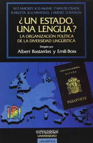 Resultat d'imatges de ¿Un estado, una llengua? La organización política de la diversidad lingüística