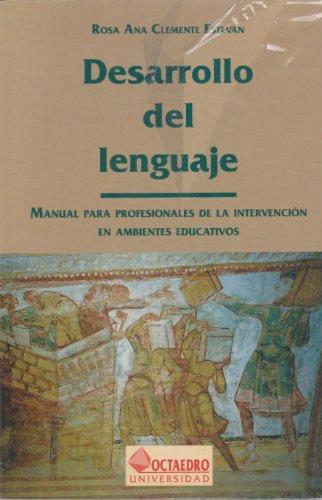 Desarrollo del lenguaje: CLEMENTE ESTEVAN, Ana