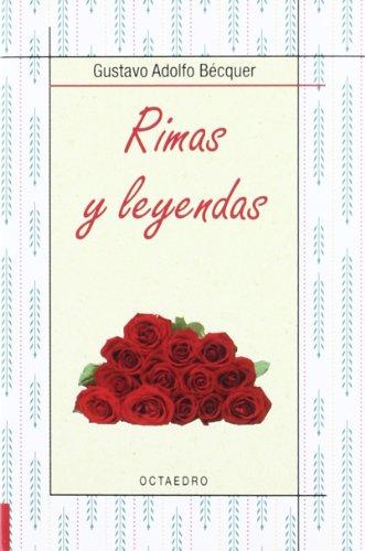 RIMAS Y LEYENDAS: BECQUER, GUSTAVO ADOLFO
