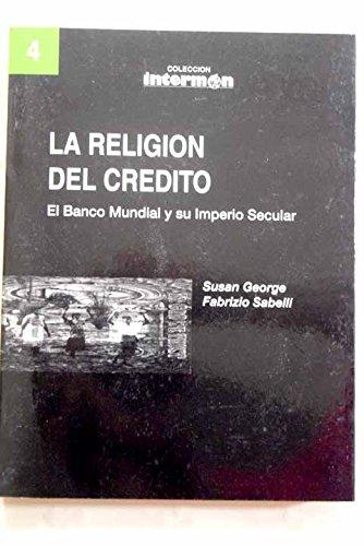 Religion del credito, La: George / Sabelli