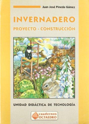 9788480631129: Invernadero (Proyecto-construcción)