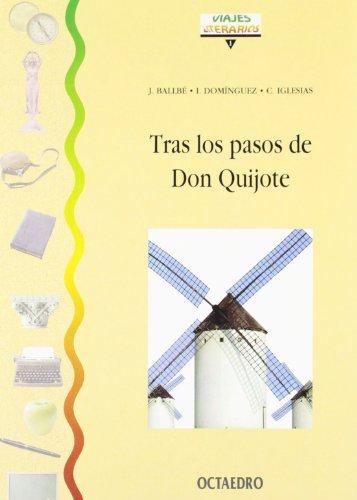 9788480632232: Tras los pasos de Don Quijote (Cuadernos) - 9788480632232