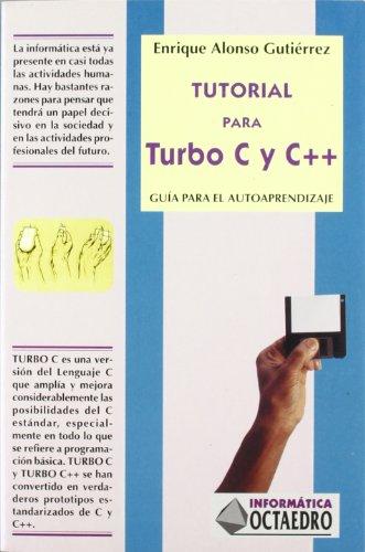 9788480632423: Tutorial Para Turbo C y C++ (Spanish Edition)