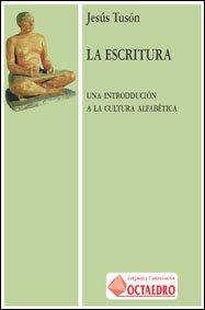 9788480632461: La escritura: Una introducción a la cultura alfabética (Lenguaje y comunicación) - 9788480632461
