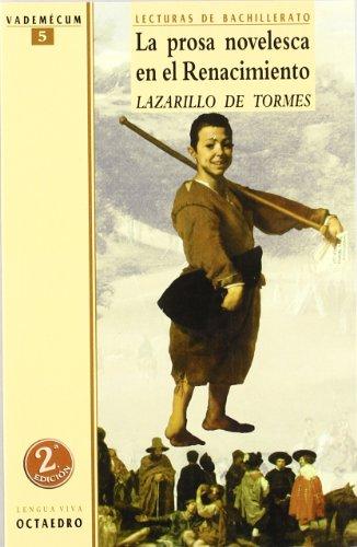 Prosa novelesca en el Renacimiento, La: Lazarillo: Quiñonero Hernández, José
