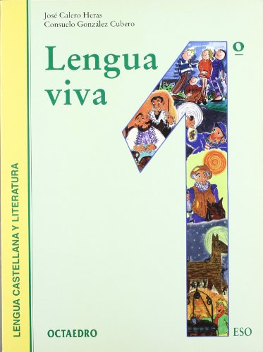 Lengua viva 1. Lengua castellana y literatura.: Calero Heras, José
