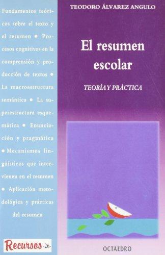 9788480633567: El resumen escolar: Teoría y práctica (Recursos)