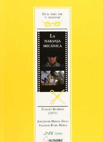 9788480633680: Guia Para Ver La Naranja Mecanica (Spanish Edition)