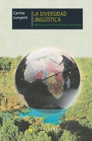 9788480633727: La diversidad linguistica: Didactica y recorrido de las lenguas del mundo (Coleccion Horizontes) (Spanish Edition)