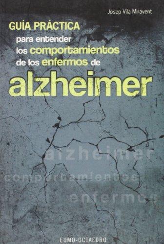 9788480633918: Guía práctica para entender los comportamientos de enfermos de Alzheimer (Horizontes-Salud)