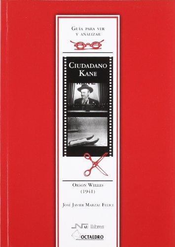 9788480634304: Guía para ver y analizar: Ciudadano Kane.: Orson Welles (1941) (Guías de cine) - 9788480634304