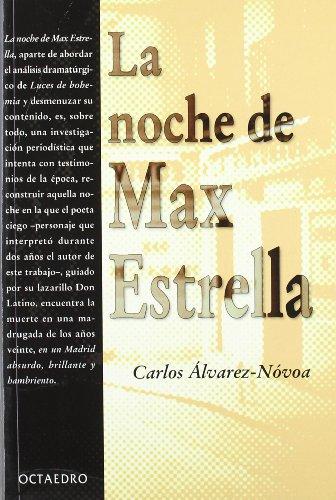 La noche de Max Estrella: Carlos Álvarez-Novoa Sánchez