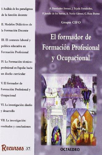 El formador de Formación Profesional y Ocupacional: Ferrández Arenaz, Adalberto/Tejada